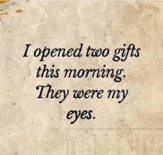 Good Beautiful Quotes Best Of Beautiful Good Morning Quotes My Eyes I Opened Two Gifts