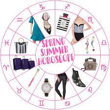 Spring Summer Fashion Horoscope 2019 Star Sign Style