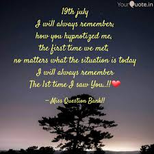 July Quotes Inspiration 48th July I Will Always R Quotes Writings By Puja Joshi