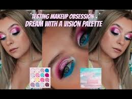 testing makeup obsession dream with a