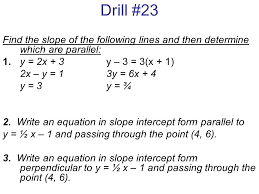 drill 23 find the slope of the following lines and then determine which are parallel