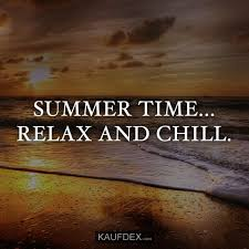 Summer Time Relax Und Chill Kaufdex Sommer Sprüche