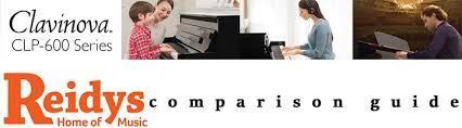 Yamaha Clavinova Comparison Chart Yamaha Clp600 Clavinova Comparison Buyers Guide Reidys Music