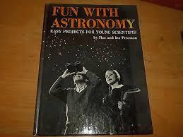 FUN WITH ASTRONOMY Mae & Ira Freeman Scholastic Book TJ454 1963 First  Printing - $11.99   PicClick
