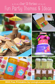 fun party themes to help you find inspiration printables and recipes for a birthday party