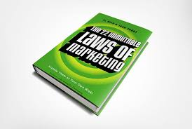 22 Immutable Laws Of Marketing Book Review The 22 Immutable Laws Of Marketing Stephen Oke
