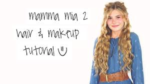 mamma mia 2 makeup hair tutorial