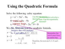 using the quadratic formula