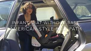 how to install an infant car seat without its base american style