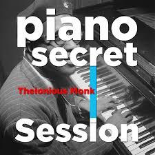 <b>Thelonious Monk</b>: <b>Piano</b> Secret Session - Music on Google Play