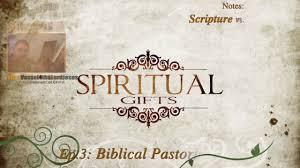 spiritual gifts pastor shepherd care taker