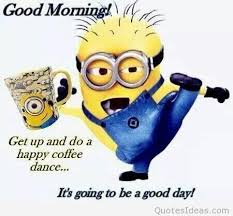 Good Morning Funny Quotes Magnificent Funny Minion Good Morning Coffee Quote
