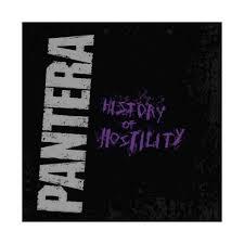 <b>Pantera</b> - <b>History Of</b> Hostility (CD) : Target