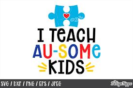✓ free for commercial use ✓ high quality images. Autism Teacher I Teach Au Some Kids Puzzle Piece Svg Png 214645 Cut Files Design Bundles