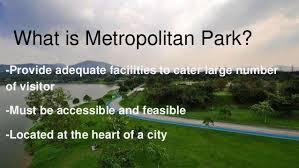 What Is A Metropolitan Metropolitan Park