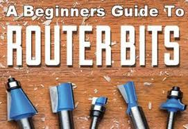 A Beginners Guide To Choosing Router Bits