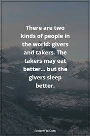 50 Great Inspirational Quotes About Takers And Not Givers Popular