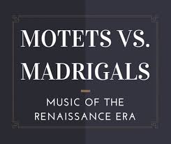 motets vs madrigals music of the renaissance era owlcation what is the difference between a motet and a madrigal