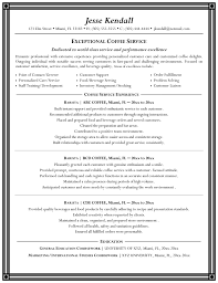 Barista Resume Objective Jesse Kendall Job And Resume Template