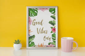 Bonus svg, comes reversed in color for easy grouping. Good Vibes Only Printable Wall Art Graphic By Admaioradesign Creative Fabrica