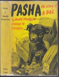Pasha The Story Of A Dog par Henderson, Donald: Very Good + ...