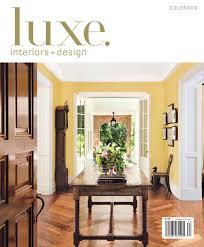 LUXE Interior Design Colorado By Sandow Media Issuu - Luxe home interiors