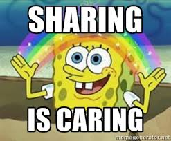sharing is caring - Spongebob | Meme Generator via Relatably.com