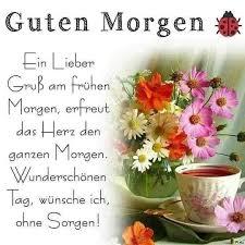 Sprüche Schönen Tag Wünschen Guten Morgen Schönen Tag Wünschen