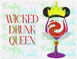 wicked drunk queen evil queen disney inspired wine glass svg dxf png digital silhouette studio cricut design space