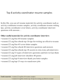 Top 8 activity coordinator resume samples In this file, you can ref resume  materials for ...