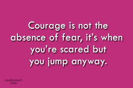 Courage Quotes Extraordinary Courage Quotes Sayings About Bravery Images Pictures CoolNSmart