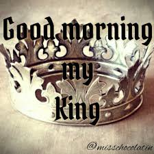 Good Morning My King Quotes