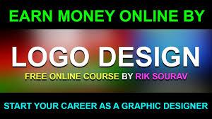 Earn Money By Designing Logos Make Money Online By Logo Design Adobe Illustrator Tutorial Earn Money Online Rik Sourav