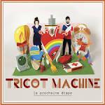 La Prochaine Étape album by Tricot Machine