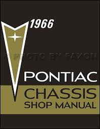 pontiac repair shop manual reprint bonneville grand prix 1966 pontiac repair shop manual reprint bonneville grand prix catalina star chief