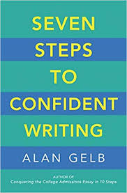 10 Steps To Writing An Essay Seven Steps To Confident Writing Alan Gelb 9781608685448