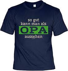 Sabuy T Shirt So Gut Kann Man Als Opa Aussehen Cooles Shirt Mit