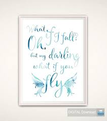 What If I Fall Quote Inspiration What If I Fall Oh My Darling What If You Fly Erin Hanson Etsy