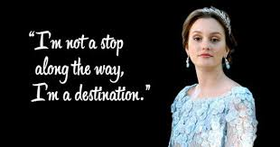 35 Witty Sarcastic And Deep Quotes By Blair Waldorf That Every Girl