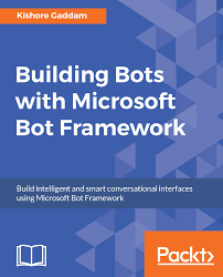 Microsoft Architecture Design Session Creating A Bot Using C And Microsoft Bot Framework