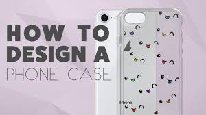 Make Your Own Iphone Case Design How To Create Your Own Phone Case Iphone Or Samsung Phone Case Using Printful 2018