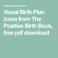 Visual Birth Plan Icons Visual Birth Plan Icons From The Positive Birth Book Free Pdf