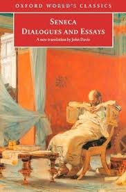 dialogues and essays by seneca  reviews discussion bookclubs lists