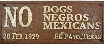 Image result for sign ... no no dogs negro mexicans