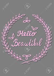 Citations Inspirantes Bonjour Belle Calligraphie écrite à La Main à Lintérieur Du Cadre De Feuilles De Laurier Conception De Cartes De Voeux