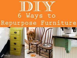 furniture repurpose. Furniture Repurpose I
