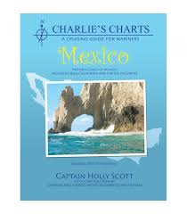 Charlies Charts Of The Western Coast Of Mexico Including Baja 13th Ed Revised 2015