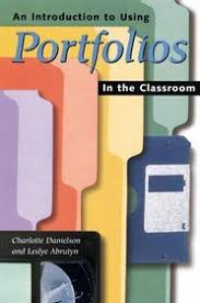 leslye abrutyn an introduction to using portfolios in the classroom charlotte