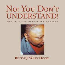 No! You Don't Understand!: Wiley Hooks, Bettye J.: 9781524588670:  Amazon.com: Books