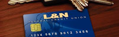 L N Federal Credit Union Lending Credit Cards Lost Or